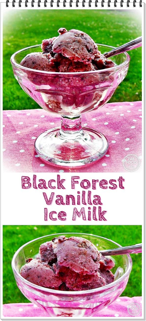 Black Forest Vanilla Ice Milk @FabFood4All