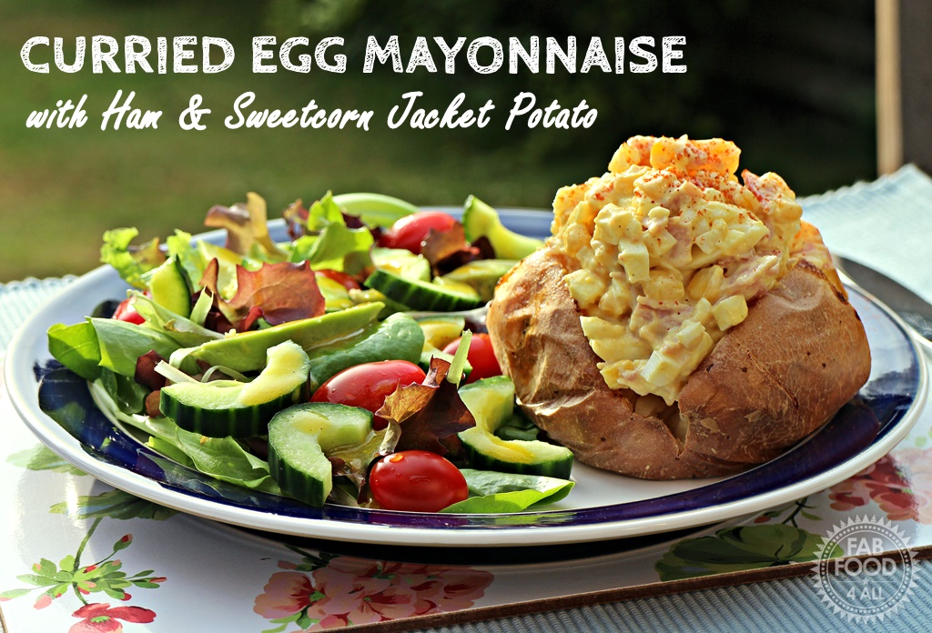 Curried Egg Mayonnaise with Ham & Sweetcorn Jacket Potato - Fab Food 4 All