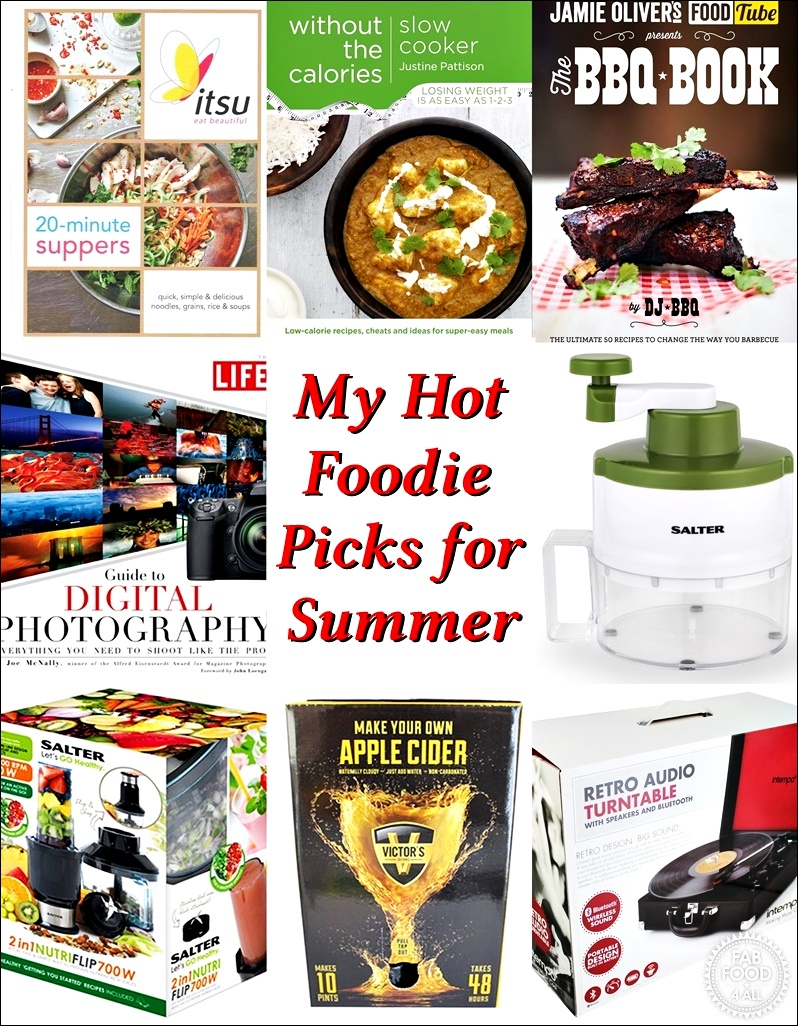 My Hot Foodie Picks for Summer @FabFood4All