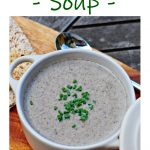 Mushroom Soup in a bowl Pinterest image.