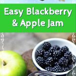 Easy Blackberry & Apple Jam Pinterest image.