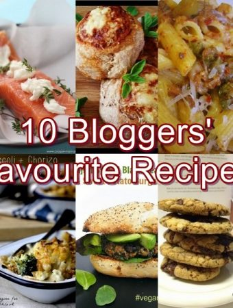 10 Bloggers' Favourite Recipes