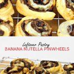 Leftover Pastry Banana Nutella Pinwheels Pinterest image.