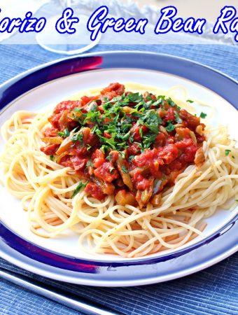 Chorizo & Green Bean Ragù