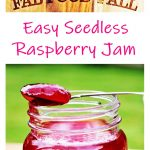Seedless Raspberry Jam in a jar with currant bun. Pinterest image.