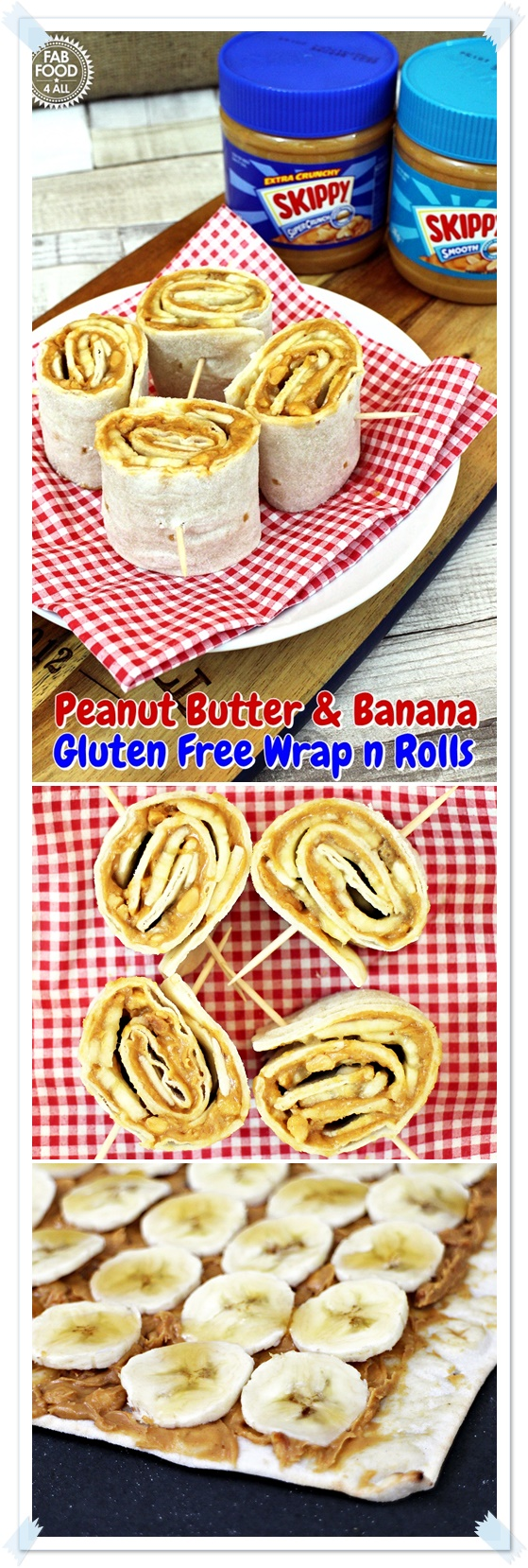 Peanut Butter and Banana Gluten Free Wrap n Rolls