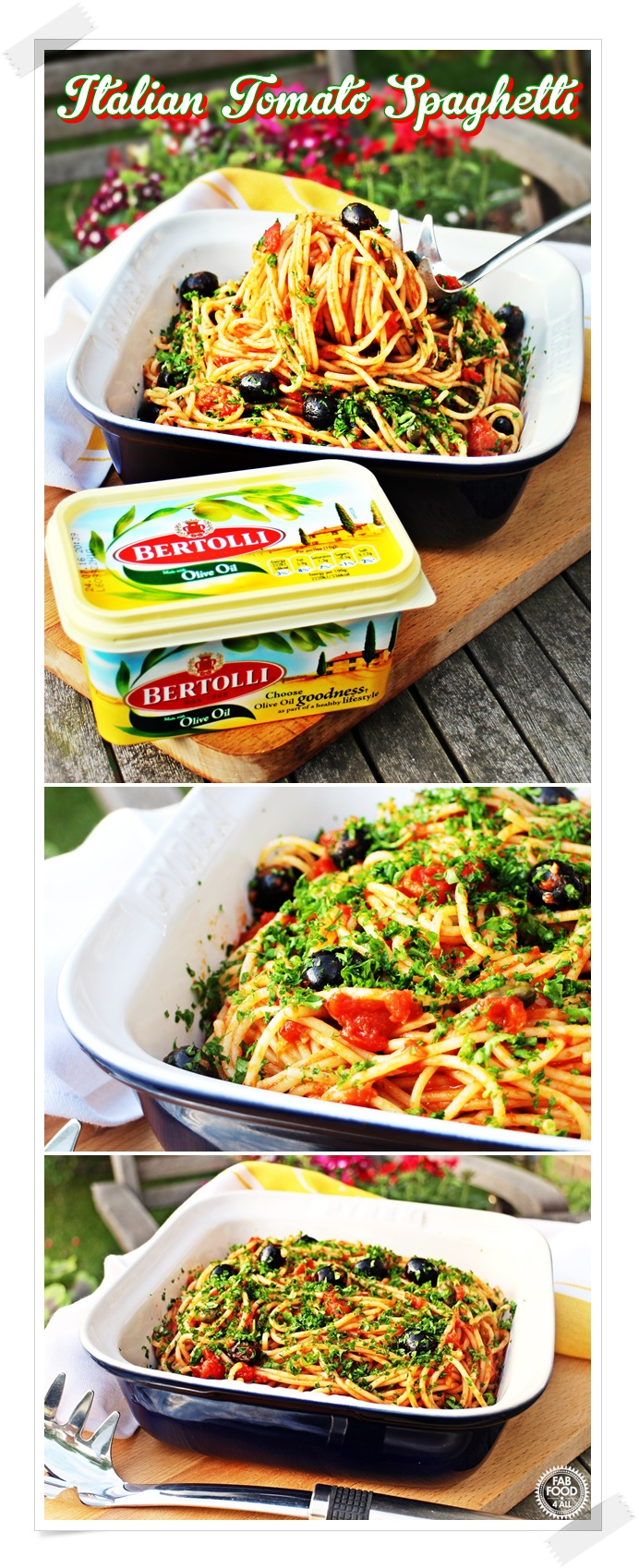 Italian Tomato Spaghetti with Bertolli - Fab Food 4 All