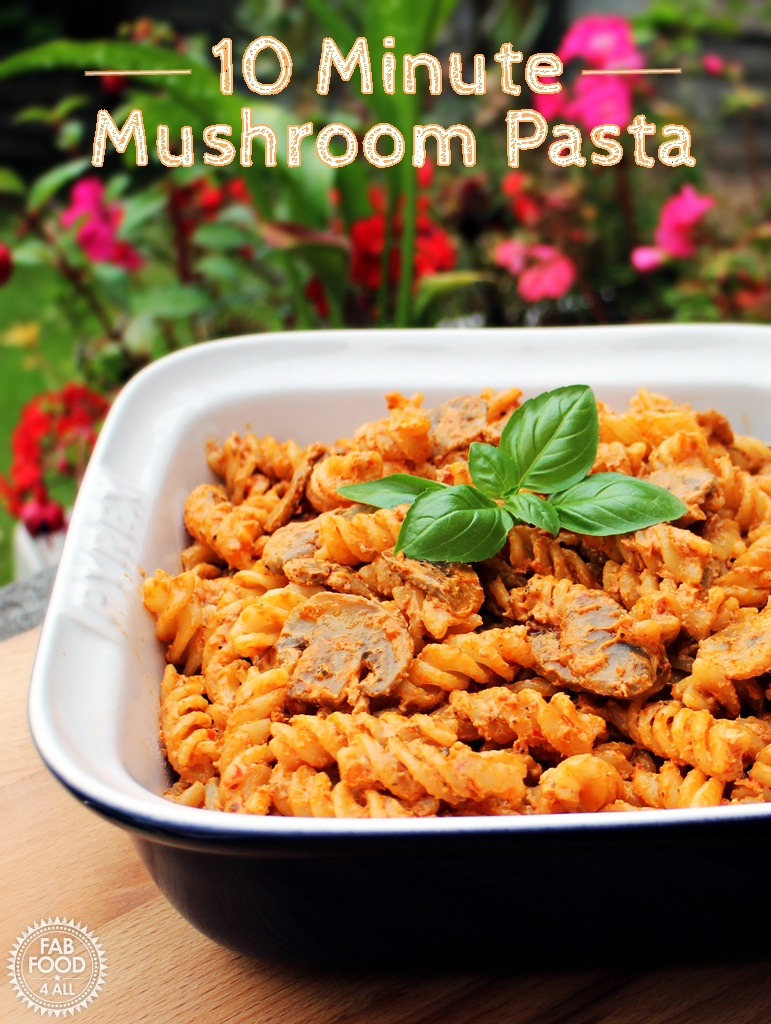 10 Minute Mushroom Pasta - Fab Food 4 All