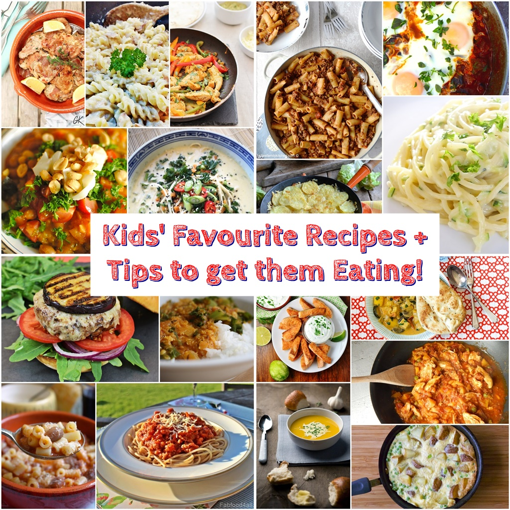 Kid's Favourite Recipes + Tips to get them Eating @FabFood4AllKid's Favourite Recipes + Tips to get them Eating @FabFood4All