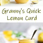 Granny's Quick Lemon Curd in a Weck jar. Pinterest image.
