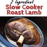 So easy, 2 Ingredient Slow Cooker Roast Lamb - super quick to prepare and super tasty & tender! @FabFood4All