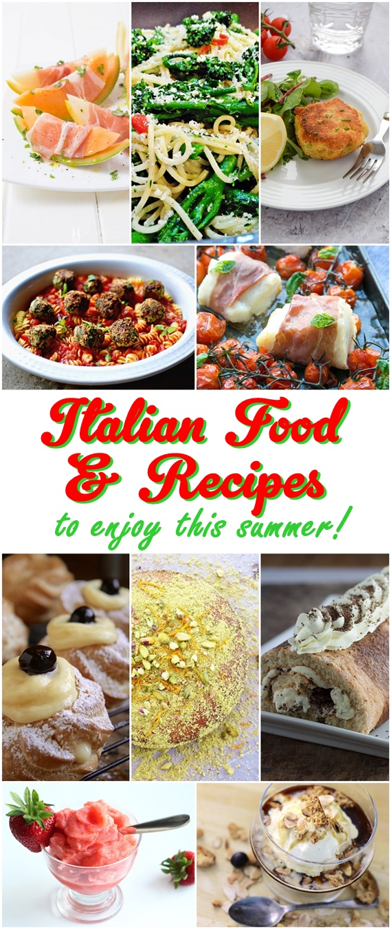 Italian Food & Recipes to enjoy this Summer!