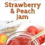 Strawberry & Peach Jam - Fab Food 4 All