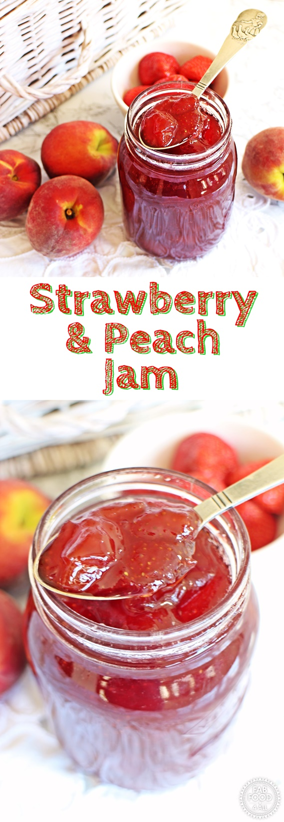 Strawberry & Peach Jam - Fab Food 4 All