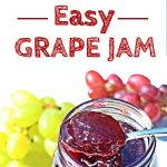 Easy Grape Jam - 3 ingredients & pectin free! Pinterest image.