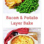 Bacon & Potato Layer Bake Pinterest image.