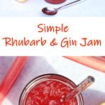 Simple Rhubarb & Gin Jam in a jar with rhubarb stalks and halved lemon. Pinterest image.