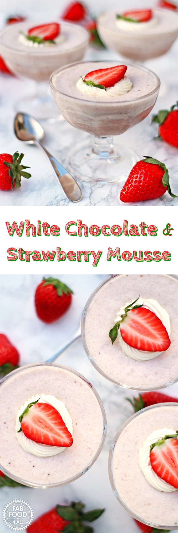 White Chocolate & Strawberry Mousse - Fab Food 4 All #mousse #strawberry #white chocolate #dessert #pudding