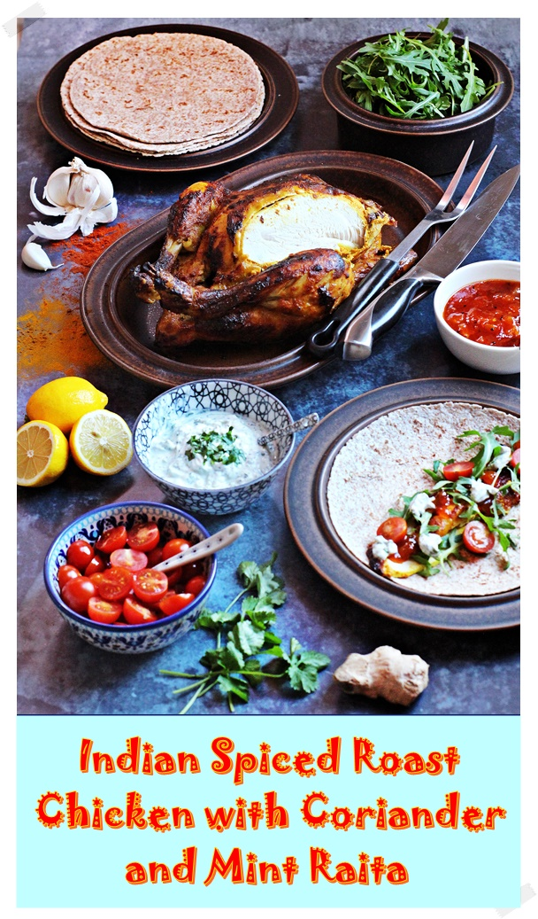 Indian Spiced Roast Chicken with Coriander & Mint Raita by Fab Food 4 All #chicken #curried #roast #chapatti #raita