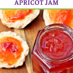 Close up of Jar of Peach & Apricot Jam with a spoon and scones on a wooden board. Pinterest image..