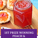 Jar of Peach & Apricot Jam with a spoon and scones on a wooden board Pinterest image.