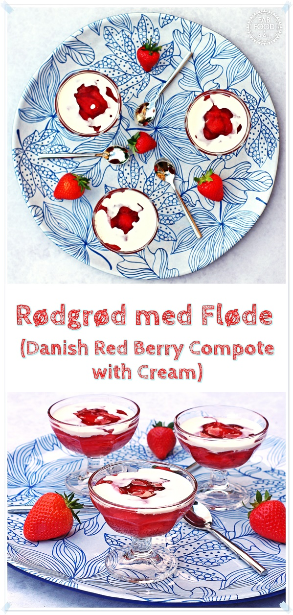 Rødgrød med fløde (Danish Red Berry Compote with Cream) - Fab Food 4 All #strawberry #danish #pudding #dessert #glutenfree #berry #cream #quick #easy #compote