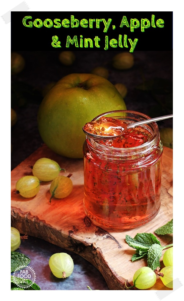 Gooseberry, Apple & Mint Jelly - Fab Food 4 All #gooseberry #apple #mint #BramleyApple #jelly