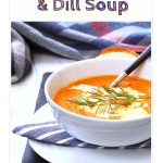 Tomato, Carrot & Dill Soup in a bowl - Pinterest image