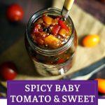 Spicy Baby Tomato & Sweet Pepper Chutney Pinterest Image