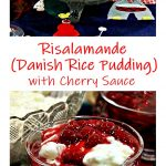 Risalamande (Danish Rice Pudding) and cherry sauce in glass serving dishes. Pinterest image.on a traditional Danish table cloth.