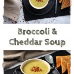 Broccoli & Cheddar Soup Pinterest image.