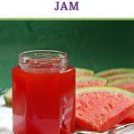 Watermelon Jam 2 Ways Pinterest Image.